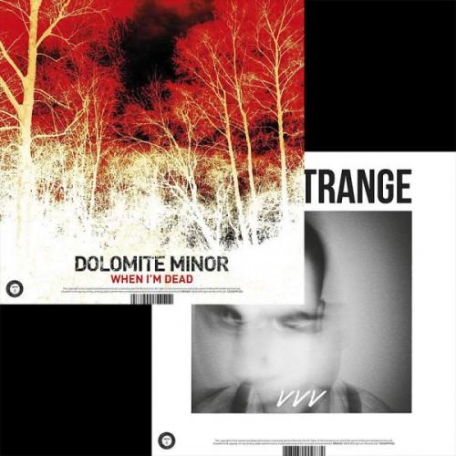 Dolomite Minor : Baby Strange - When I'm Dead : VVV (7 inch on white vinyl)